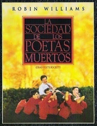 La Sociedad de Los Poetas Muertos (1989) Español   DESCARGA CINE CLASICO    Film movie, Poster, Movie posters